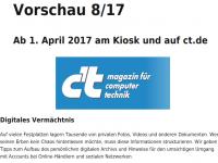 digitaler Nachlass und digitale Vorsorge ab 1 April 17 bei der c't